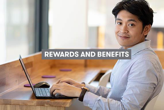 Rewards and Benefits